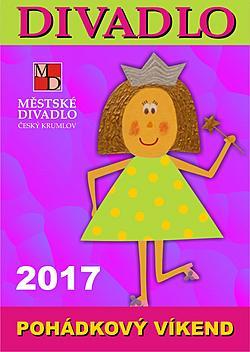 Pohádkový víkend - regionální postupová přehlídka souborů v kategorii dospělých hrajících pro děti, 31. března - 2. dubna 2017